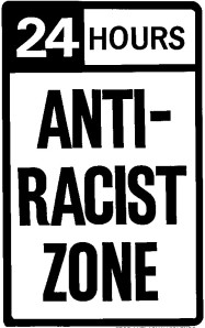 24 hours anti-racist zone